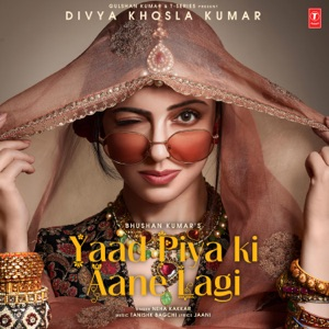 Yaad Piya Ki Aane Lagi - Single