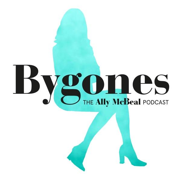 Bygones: The Ally McBeal Podcast