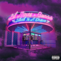 Stuck in a Dream (feat. Gunna) Lil Mosey