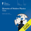 Sean Carroll & The Great Courses - Mysteries of Modern Physics: Time Grafik