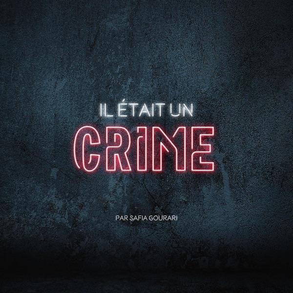 Il était un crime