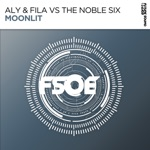 Aly & Fila & The Noble Six - Moonlit (Extended Mix) [Aly & Fila vs. The Noble Six]