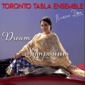 Toronto Tabla Ensemble - Dream Symposium