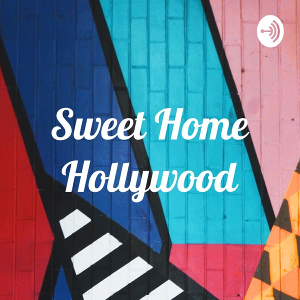 Sweet Home Hollywood