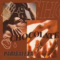 Parisalexa - Chocolate artwork