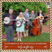 Alan Sibley & the Magnolia Ramblers - Holy Bright City