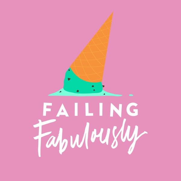 Failing Fabulously Podcast