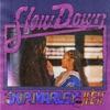 Slow Down (Acoustic) - Single, 2020