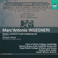 Choir of Girton College, Historic Brass of the Guildhall School and Royal Welsh College of Music and Drama & Gareth Wilson - Ingegneri: Missa laudate pueri Dominum & Other Works artwork