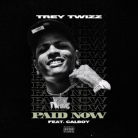 Paid Now (feat. Calboy) - Single Mp3 Download