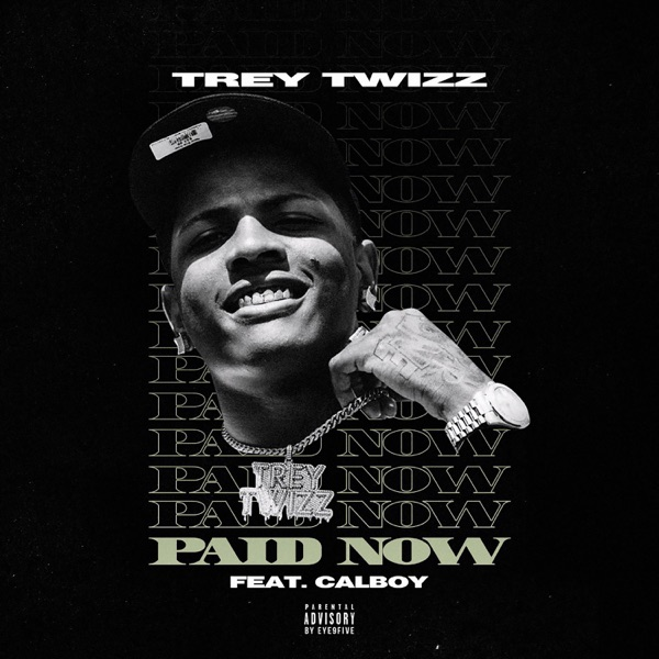 Paid Now (feat. Calboy) - Single