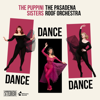 The Puppini Sisters - Dance, Dance, Dance (feat. The Pasadena Roof Orchestra)  artwork