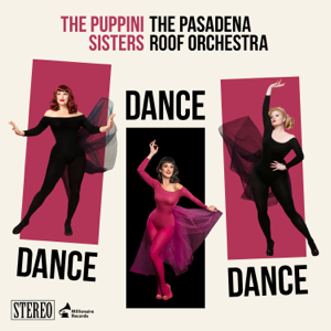 Dance, Dance, Dance (feat. The Pasadena Roof Orchestra)