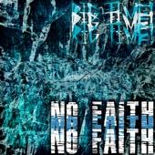 Rig Time! - No Faith