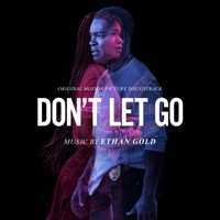 Don't Let Go - Official Soundtrack