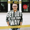 Dave Hollis - Get Out of Your Own Way  artwork