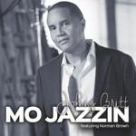 Johnny Britt - Mo Jazzin (feat. Norman Brown)