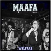 Maafa Hardcore - Welfare