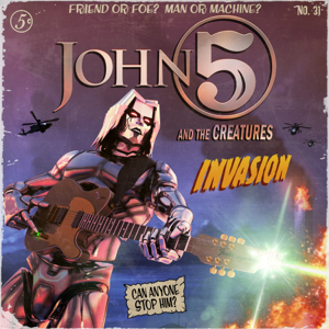 John 5 and The Creatures - Invasion