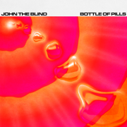 Bottle of Pills - John The Blind