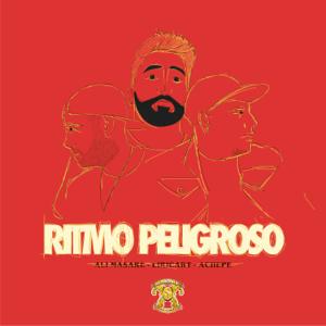 Ali Masare, Liricart & Achepe - Ritmo Peligroso