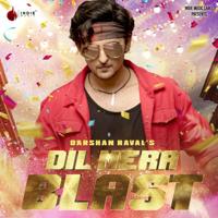 Dil Mera Blast - Single
