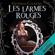 Réminiscences: Les Larmes Rouges 1 - Georgia Caldera