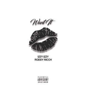 Want It (feat. Roddy Ricch) - Single Mp3 Download