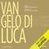 Luca - Vangelo di Luca [St. Luke's Gospel] (Unabridged)