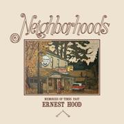 Neighborhoods - Ernest Hood - Ernest Hood