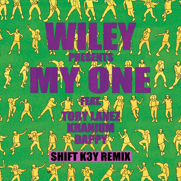 My One (feat. Tory Lanez, Kranium & Dappy) [Shift K3Y Remix] - Single