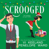 Vi Keeland & Penelope Ward - Scrooged (Unabridged)  artwork