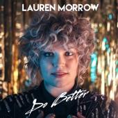 Lauren Morrow - Do Better