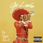 YG - Go Loko (feat. Tyga & Jon Z)