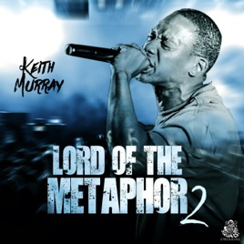 Lord of the Metaphor 2 by Keith Murray