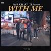 With Me (feat. TJ Porter) - Single, 7981 Kal