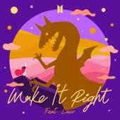 Lauv;BTS - Make It Right (feat. Lauv)
