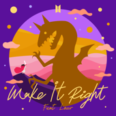 Make It Right Feat. Lauv BTS - BTS