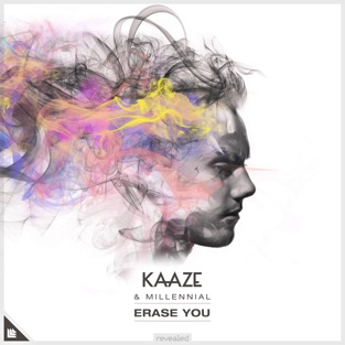 Kaaze & MILLENNIAL – Erase You – Single [iTunes Plus AAC M4A]
