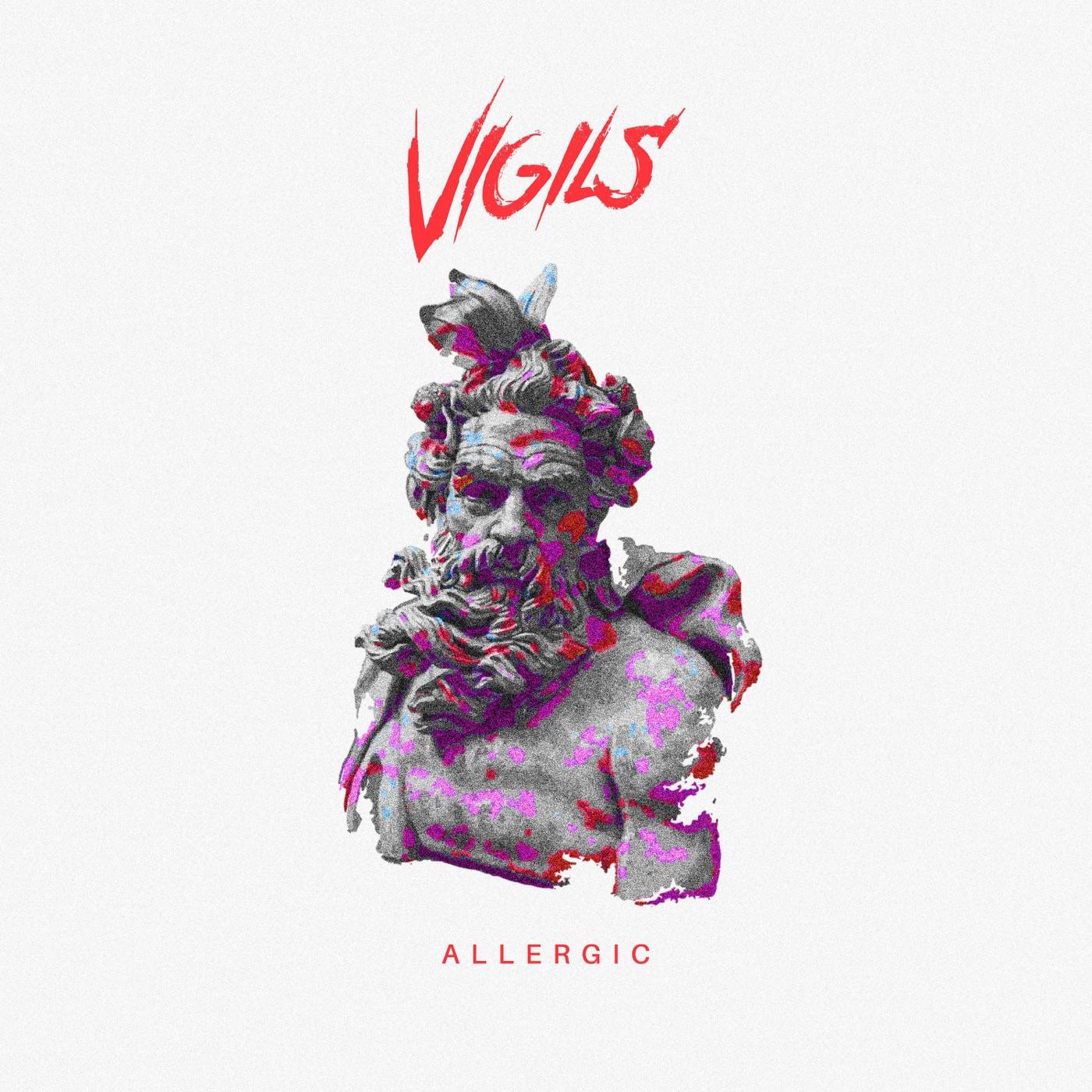 Vigils - Allergic [Single] (2019)