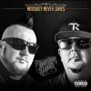 Moonshine Bandits - The Whiskey Never Dries  artwork