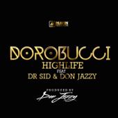 Dorobucci Highlife Feat. Don Jazzy & Dr Sid Mavins - Mavins