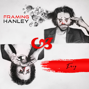 Framing Hanley - Envy
