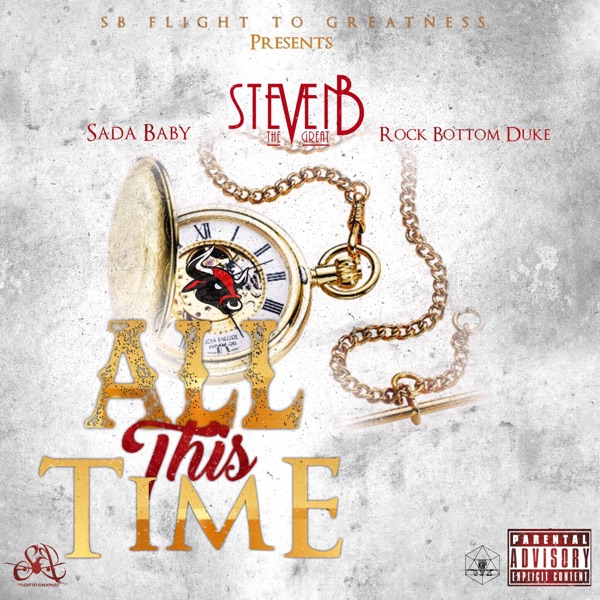 All This Time (feat. Sada Baby & Rockbottom Duke) - Single