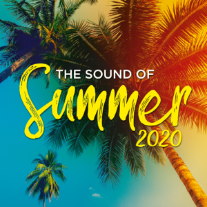 Verschiedene Interpreten - The Sound of Summer 2020