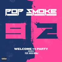 Pop Smoke - Welcome To The Party (Remix) [feat. Nicki Minaj]