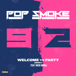 Pop Smoke - Welcome to the Party (Remix) [feat. Nicki Minaj]