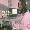 QUIMI K Single