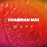 Chairman Maf - This World