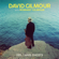 Yes, I Have Ghosts - David Gilmour - David Gilmour